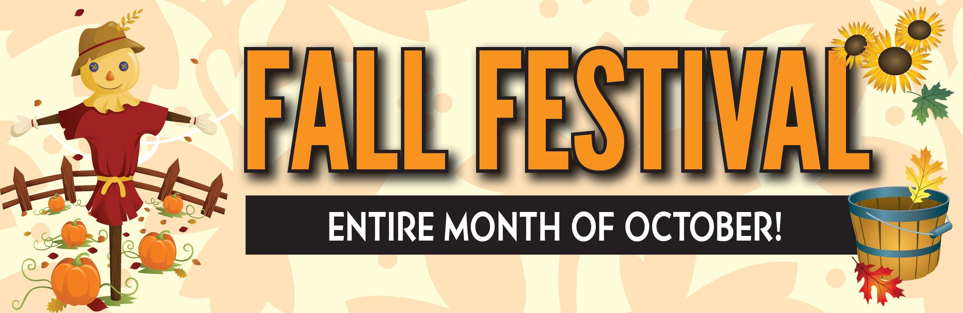 Fall Festival | Whole Month of October!